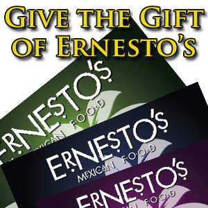Ernesto's Mexican Food Gift Cards